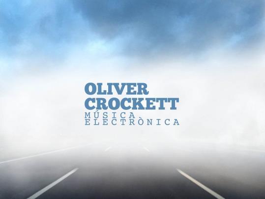 Nit d'electrònica amb Dj. OLIVER CROCKETT