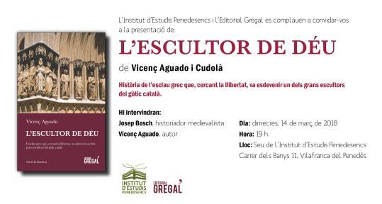 Presentació de la novel·la L'Escultor de Déu, de Vicenç Aguado