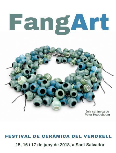 FangArt 2018, el Festival de Ceràmica del Vendrell