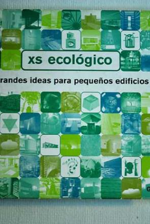XS%3a+grandes+ideas+para+peque%c3%b1os+edificios