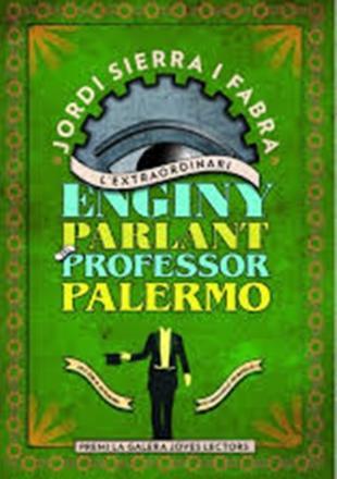 Portada del llibre L'extraordinari enginy parlant del professor Palermo