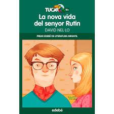 Portada del llibre La nova vida del senyor Rutin