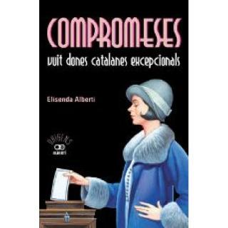 COMPROMESES.+VUIT+DONES+CATALANES+EXCEPCIONALS