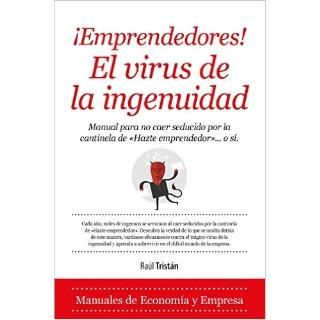 Portada del llibre Emprendedores! El virus de la ingenuidad