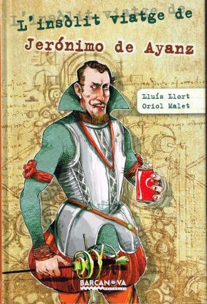 Portada del llibre L'insòlit viatge de Jerónimo Ayanz