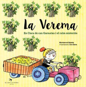 La+verema.+En+Ciscu+de+can+Garnatxa+i+el+ra%c3%afm+misteri%c3%b3s