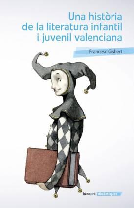 Una+hist%c3%b2ria+de+la+literatura+infantil+i+juvenil+valenciana