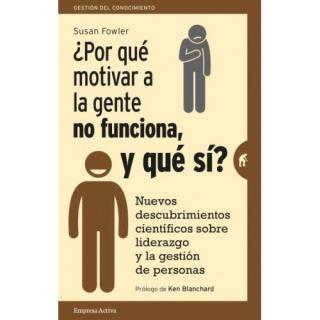 Por+qu%c3%a9+motivar+a+la+gente+no+funciona%3f