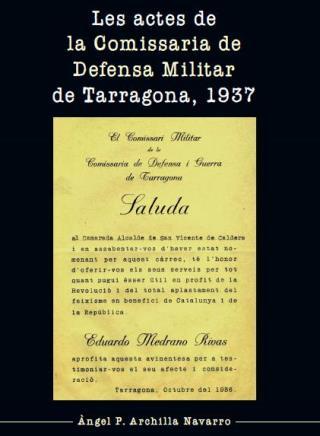 Portada del llibre Les actes de la Comissaria de Defensa Militar de Tarragona, 1937