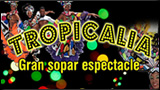 Show Tropicalia 2015